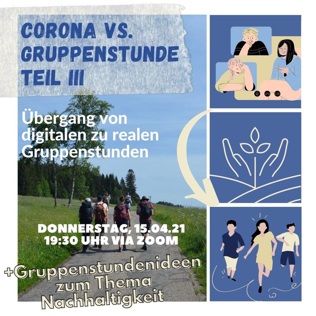 Corona vs. Gruppenstunde III